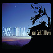 Play & Download from Dusk 'til Dawn by Sass Jordan | Napster