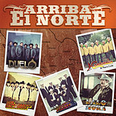 Arriba El Norte by Various Artists