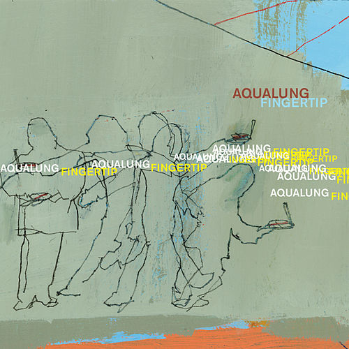 Play & Download Fingertip by Aqualung | Napster
