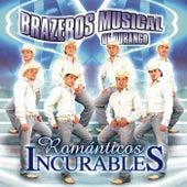 Románticos Incurables by Brazeros Musical De Durango
