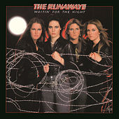 Play & Download Waitin' For The Night by The Runaways | Napster