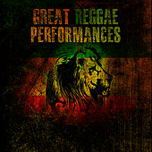 Great Reggae Performances by Various Artists