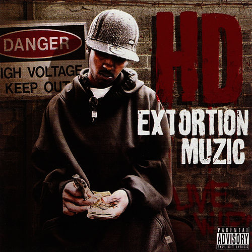 Extortion Muzic by HD