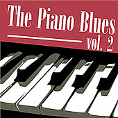 The Piano Blues Vol 2 by Various Artists