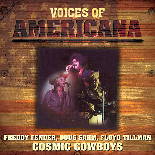 Play & Download Voices Of Americana: Crazy Cajun's Cosmic Cowboys by Various Artists | Napster