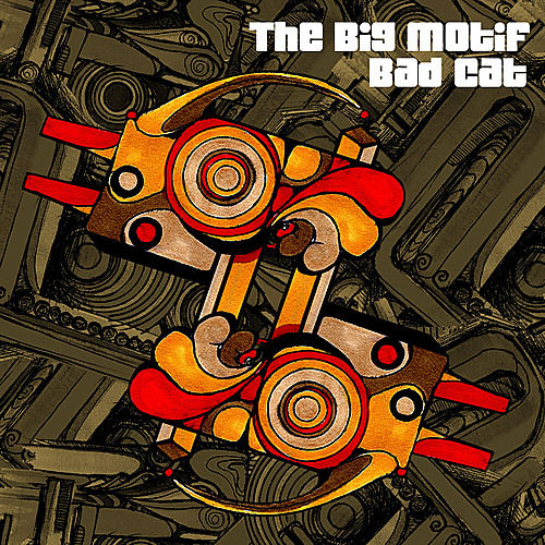 Play & Download Bad Cat - Single by The Big Motif | Napster