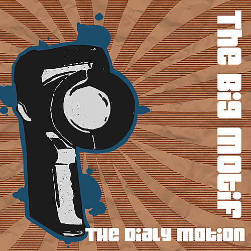 Play & Download The Daily Motion - Single by The Big Motif | Napster