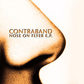 Play & Download Nose On Flyer E.P. by Contraband | Napster