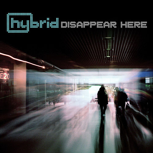 Play & Download Disappear Here by Hybrid | Napster