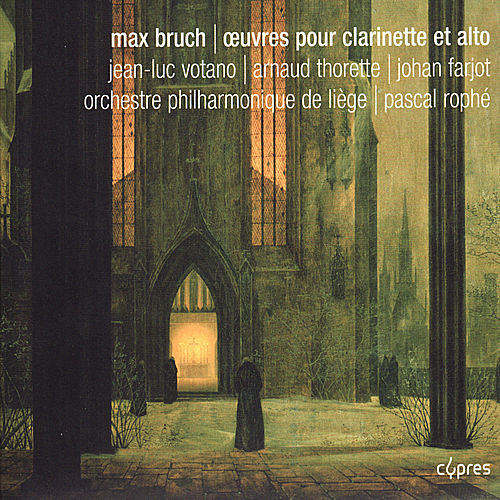 Play & Download Bruch: Œuvres pour clarinette et alto by Jean-Luc Votano | Napster