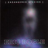 Play & Download Endangered Species by Eric Bogle | Napster