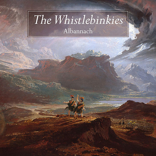 Play & Download Albannach by Whistlebinkies | Napster