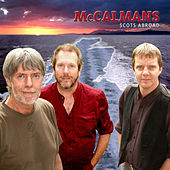 Play & Download Scots Abroad by The McCalmans | Napster