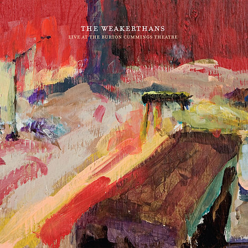 Play & Download Live At The Burton Cummings Theatre by The Weakerthans | Napster
