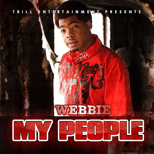 Play & Download My People by Webbie | Napster