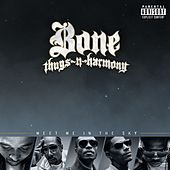 Play & Download Meet Me In The Sky by Bone Thugs-N-Harmony | Napster