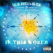 Play & Download In This World by Reflection Eternal | Napster