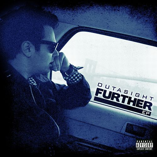 Further EP by Outasight