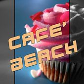 Cafè Beach by Various Artists