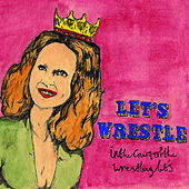 Play & Download In the Court of the Wrestling Let's by Let's Wrestle | Napster