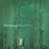 Play & Download Beautiful You by Rita Springer | Napster