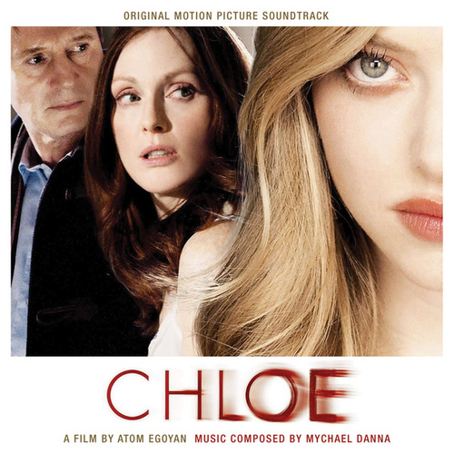 Play & Download Chloe by Mychael Danna | Napster
