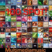 Play & Download 100 Spot ! by Various Artists | Napster