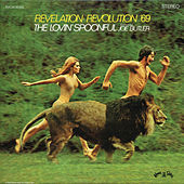 Play & Download Revelation: Revolution '69 by The Lovin' Spoonful | Napster