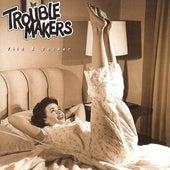 Vild & Vacker by Trouble Makers