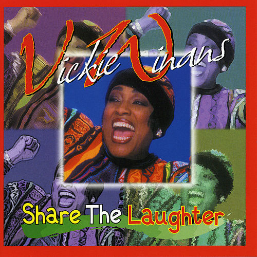 Play & Download Share the Laughter by Vickie Winans | Napster
