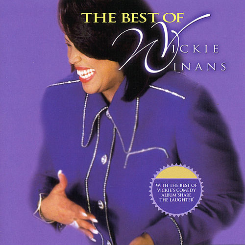 Play & Download Best Of Vickie Winans by Vickie Winans | Napster