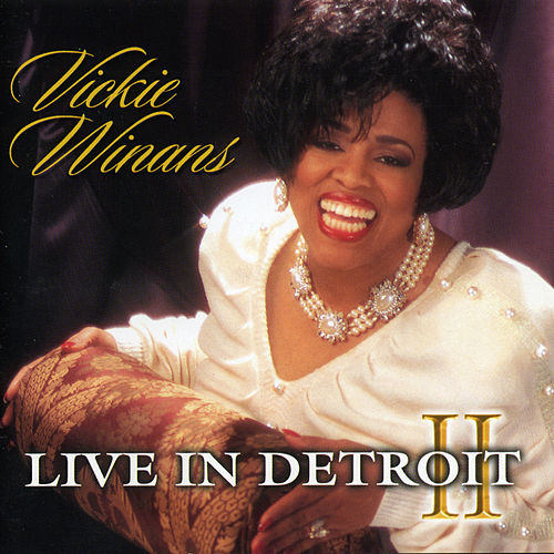 Live in Detroit, Vol. 2 by Vickie Winans