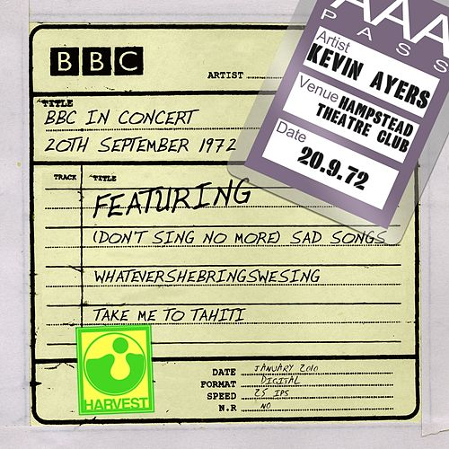 BBC In Concert (Hampstead Theatre Club, 20th September 1972) by Kevin Ayers