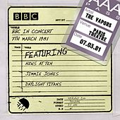Play & Download BBC In Concert (7th March 1981) by The Vapors | Napster