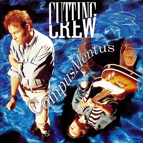 Play & Download Compus Mentus by Cutting Crew | Napster