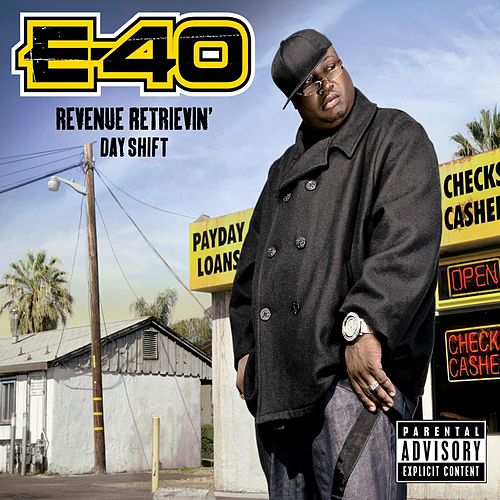 Play & Download Revenue Retrievin': Day Shift by E-40 | Napster