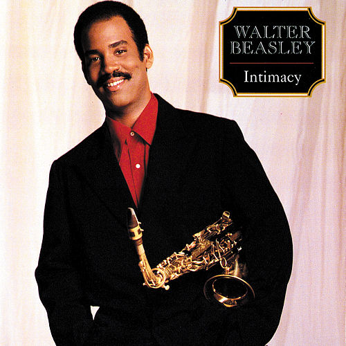 Play & Download Intimacy by Walter Beasley | Napster