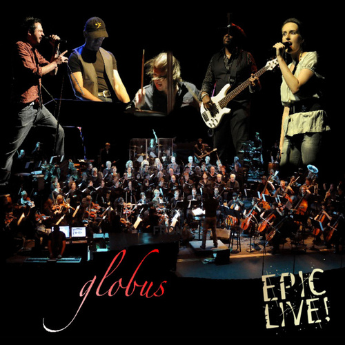 Play & Download Epic Live by Globus | Napster