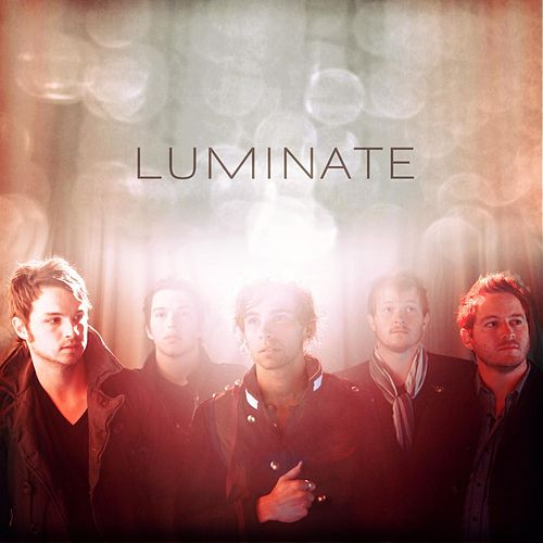 Play & Download Luminate by Luminate | Napster