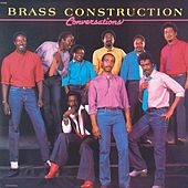 Play & Download Conversations by Brass Construction | Napster