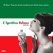 Play & Download L'aperitivo italiano parfum by Various Artists | Napster