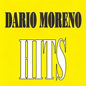 Play & Download Dario Moreno - Hits by Dario Moreno | Napster