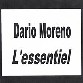 Play & Download Dario Moreno - L'essentiel by Dario Moreno | Napster