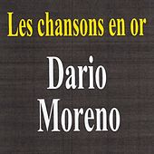 Play & Download Les chansons en or by Dario Moreno | Napster