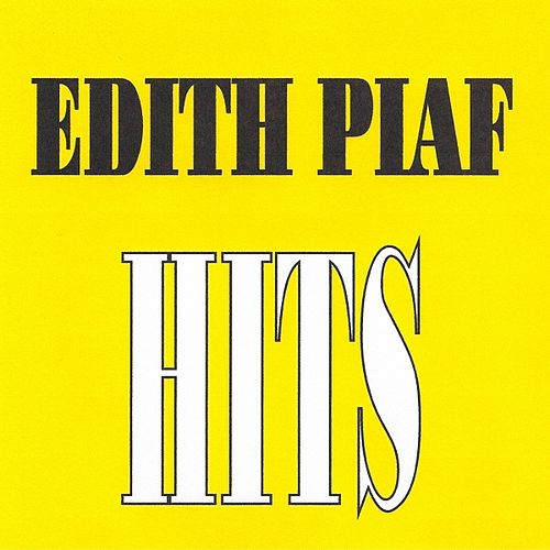 Édith Piaf - Hits by Edith Piaf