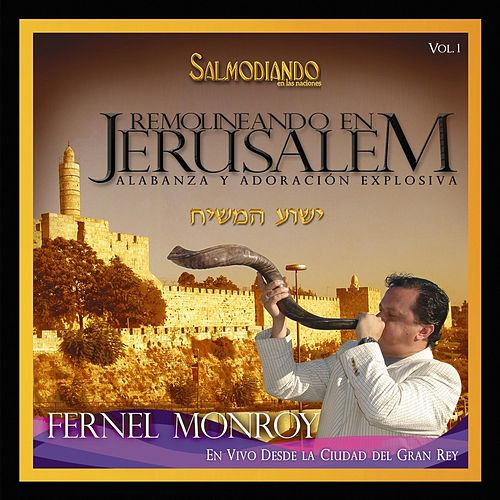 Play & Download Remolineando En Jerusalem Disco 1 by Fernel Monroy | Napster