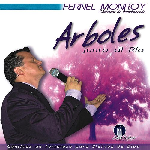 Play & Download Arboles Junto Al Rio by Fernel Monroy | Napster