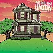 Play & Download Great Leaps Forward by We Are The Union | Napster