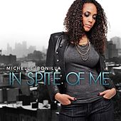 Play & Download In Spite of Me by Michelle Bonilla | Napster