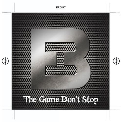 The Game Don't Stop by Heather B